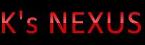 K's NEXUS